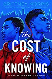 The Cost of Knowing de Brittney Morris
