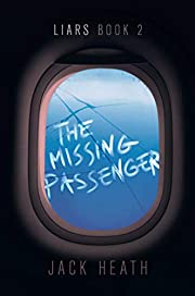 The Missing Passenger (2) (Liars) av Jack…