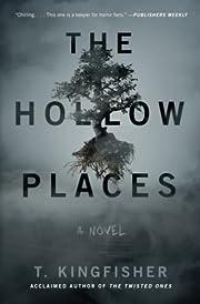 The hollow places : a novel – tekijä: T.…