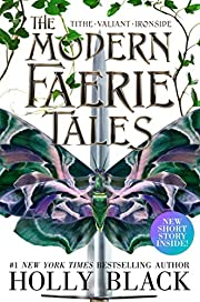 The Modern Faerie Tales: Tithe; Valiant;…