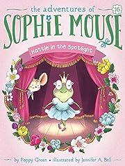 Hattie in the Spotlight (Volume 16) by Poppy…