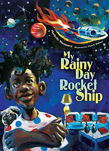 My Rainy Day Rocket Ship by Markette Sheppard