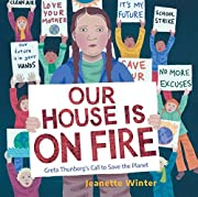 Our House Is on Fire: Greta Thunberg's…