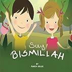 say BISMILLAH by Rabia Gelgi