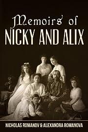 Memoirs of Nicky and Alix von Nicholas…