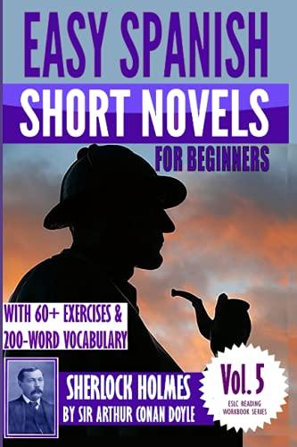 PDF] Easy Spanish Short Novels for Beginners With 60 Exercises & 200
