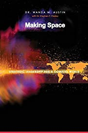 Making Space: Strategic Leadership for a…