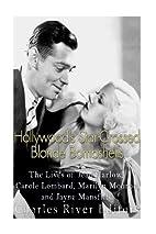 Hollywood's Star-Crossed Blonde…