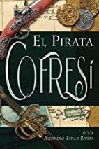 El Pirata Cofresí (Clásicos de…