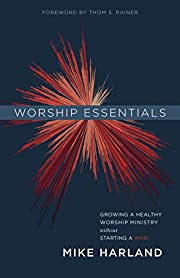 Worship Essentials: Growing a Healthy…