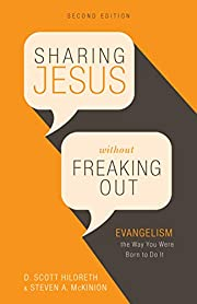 Sharing Jesus Without Freaking Out:…