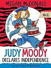Judy Moody Declares Independence av Megan…