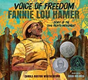Voice of Freedom: Fannie Lou Hamer: The…