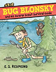 Bug Blonsky and His Swamp Scout Survival…