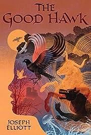 The Good Hawk (Good Hawk Trilogy) por Joseph…
