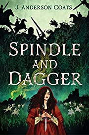 Spindle and Dagger por J. Anderson Coats