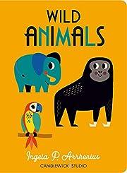 Wild Animals por Ingela P Arrhenius
