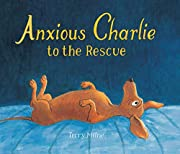 Anxious Charlie to the Rescue av Terry Milne