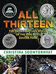 All Thirteen: The Incredible Cave Rescue of…