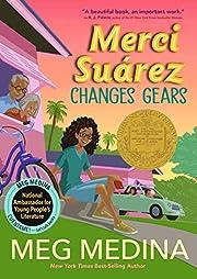 Merci Suárez Changes Gears af Meg Medina
