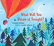 What Will You Dream of Tonight? de Frances…