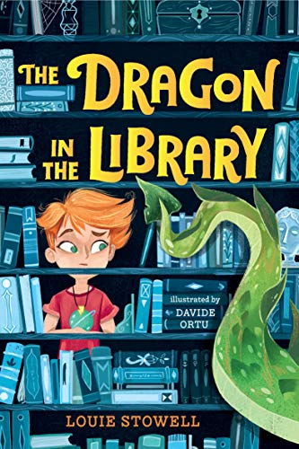 the Dragon in the Library by Louie Stowell