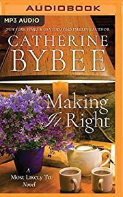 Making It Right (Most Likely To Series) por…