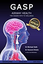 Gasp!: Airway Health - The Hidden Path To…