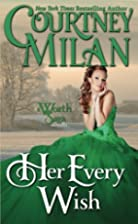 Her Every Wish [novella] by Courtney Milan