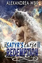 The Satyr's Curse III: Redemption: The…