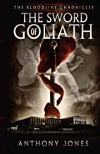 The Sword of Goliath: The Bloodline…