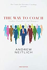 The Way To Coach: Leaders, Executives and…