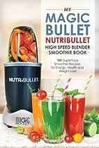 Magic Bullet NutriBullet Blender Smoothie…