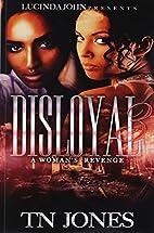 Disloyal 3: A Woman's Revenge (Volume…
