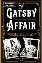 The Gatsby Affair: Scott, Zelda, and the…