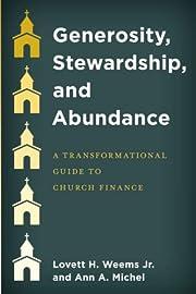 Generosity, Stewardship, and Abundance: A…