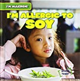 I'm allergic to soy / Walter LaPlante