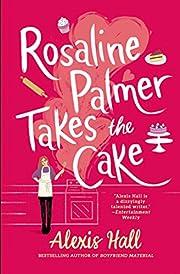 Rosaline Palmer Takes the Cake (Winner Bakes…