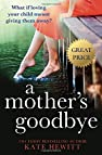 Image of the book A Mother's Goodbye by the author