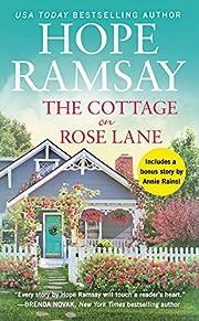 The Cottage on Rose Lane: Includes a bonus…