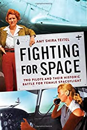 Fighting for Space: Two Pilots and Their…