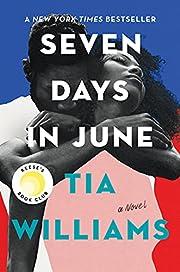 Seven Days in June von Tia Williams