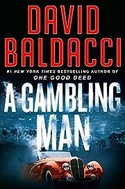 A Gambling Man av David Baldacci