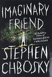 Imaginary Friend de Stephen Chbosky