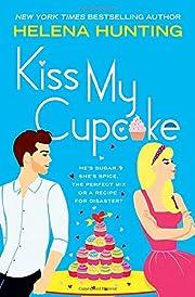 Kiss My Cupcake af Helena Hunting