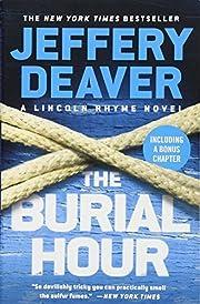 The Burial Hour (A Lincoln Rhyme Novel (14))…