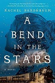 A bend in the stars : a novel – tekijä:…