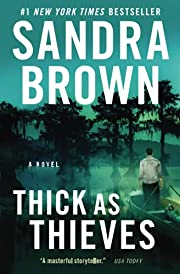 Thick as Thieves por Sandra Brown