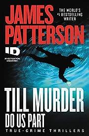 Till Murder Do Us Part (ID True Crime, 6) av…