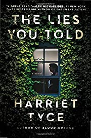 The Lies You Told por Harriet Tyce